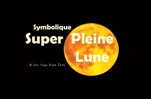 symbolique pleine lune fevrier
