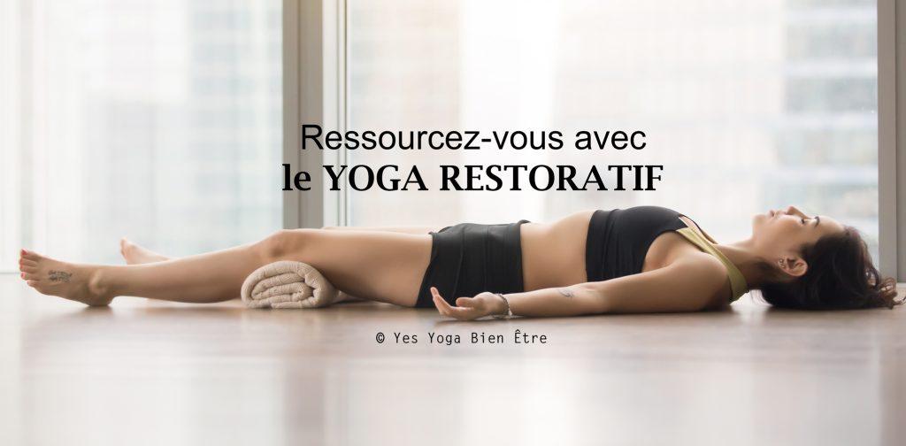 yoga pour le stress yoga restoratif