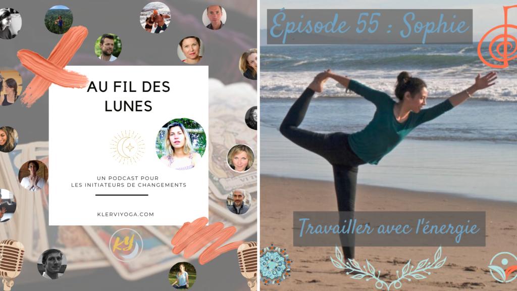 Reiki et Chaamanism : Yes Yoga Bien-Etre parle à Klervi Yoga sur le Podcast Au Fil des Lunes
